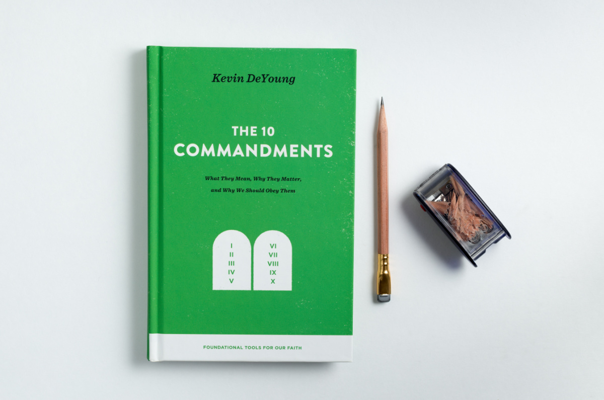 The Ten Commandments by Kevin DeYoung